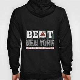 beat boston newyork let_s do some damage boston Hoody