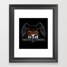 Tonto Is Coming Framed Art Print