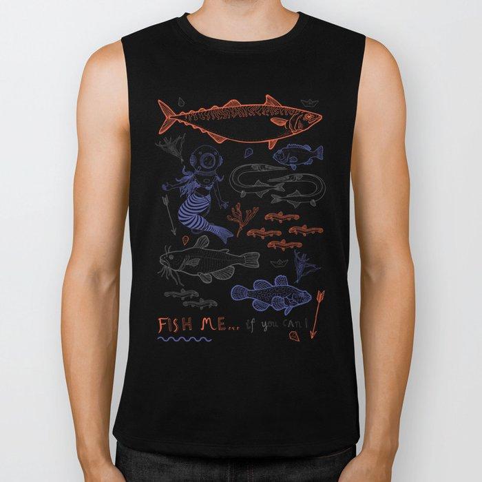 Fish me.... if you can! Biker Tank