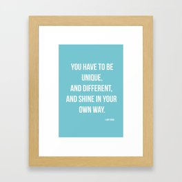 You Have To Be Unique  Framed Art Print