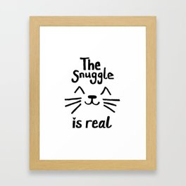 The Snuggle is Real (Black on White) Framed Art Print
