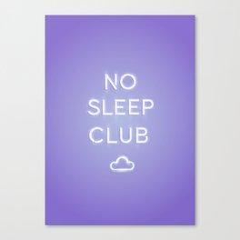 No Sleep Club Canvas Print