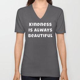 Kindness Is Always Beautiful print Unisex V-Neck