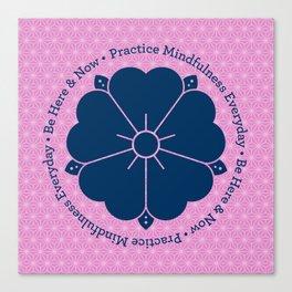 Practice Mindfulness Everyday VI Canvas Print