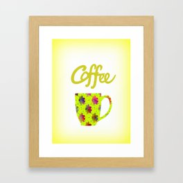 Wake Up To Coffee Framed Art Print