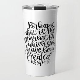 Ester 4:14 Travel Mug