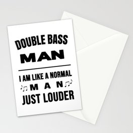Double Bass Man Like A Normal Man Just Louder Stationery Cards