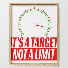 "Show your creative side with this cute and inspiring tee with text ""Its A Target Not A Limit"" Serving Tray"