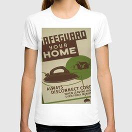 Vintage poster - Safeguard Your Home T-shirt