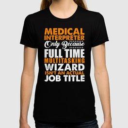 Medical Interpreter Wizard T-shirt