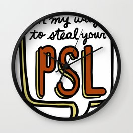 Not another cute girl! PSL edition Wall Clock