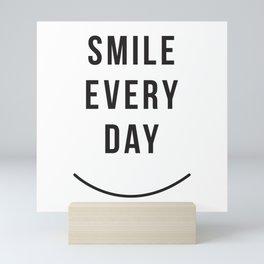 Smile Everyday Mini Art Print