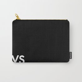 VS. (Other People's Heartache Pt III) Carry-All Pouch
