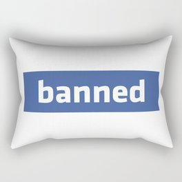 banned Rectangular Pillow