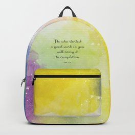 He who started a good work in you will carry it to completion. Phil 1:16 Backpack