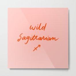 Crazy lovely Sagittarian Metal Print