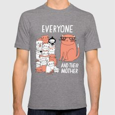 Everyone And Their Mother Tri-Grey MEDIUM Mens Fitted Tee