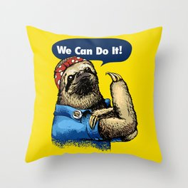 We Can Do It Sloth Throw Pillow