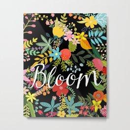 Bloom, Floral Inspirtional Metal Print
