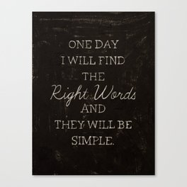 The Right Words Canvas Print