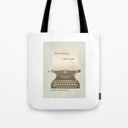 Write Drunk Edit Sober Tote Bag