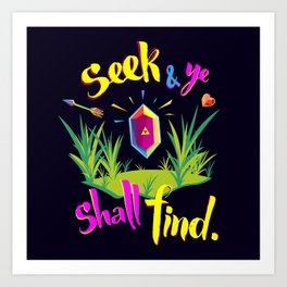 Legend of Zelda Seek and Ye Shall Find Art Print