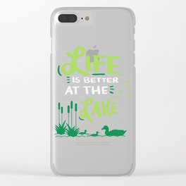 Life Is Better At The Lake Gift Clear iPhone Case