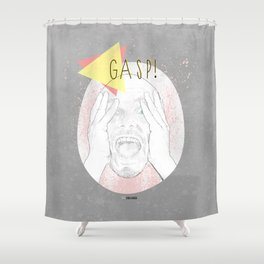 Gasp! Shower Curtain