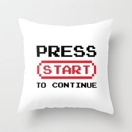 Press Start to continue Throw Pillow