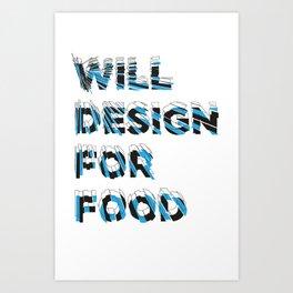 will design Art Print