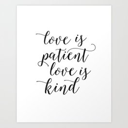 LOVE FAMILY SIGN, Love Is Patient Love Is Kind,Love Quote,Love Art,Family Quote,Living Room Decor,Ho Art Print
