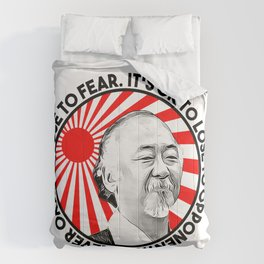 """Mr Miyagi said: """"It's ok to lose to opponent. It's never okay to lose to fear"""" Comforters"""