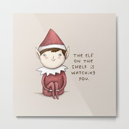 The Elf on The Shelf Metal Print