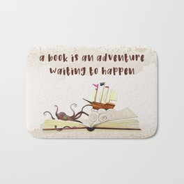 A book is an adventure waiting to happen Bath Mat