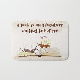 A book is an adventure waiting to happen Bath Mat