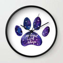 Adopt don't shop galaxy paw - purple Wall Clock