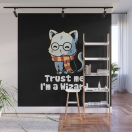 Trust me I'm a wizard Wall Mural