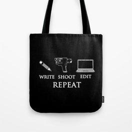 Write Shoot Edit Repeat Tote Bag