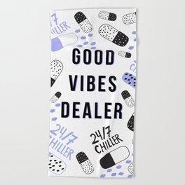Good Vibes Dealer 24/7 Chiller Beach Towel