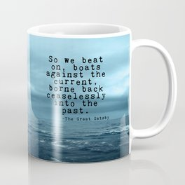 So we beat on - Gatsby quote on the dark ocean Coffee Mug
