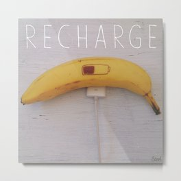 Recharge Banana Metal Print