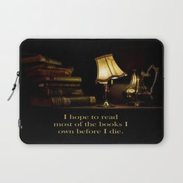 I hope to read most of the books I own before I die. Laptop Sleeve
