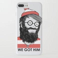 We Got Him Slim Case iPhone 8 Plus