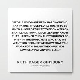 38     191115   Ruth Bader Ginsburg Quotes Metal Print