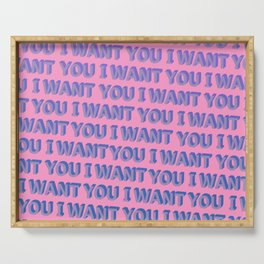 I Want You - Typography Serving Tray