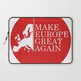 Make Europe Great Again Laptop Sleeve