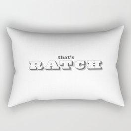 That's ratch. Rectangular Pillow