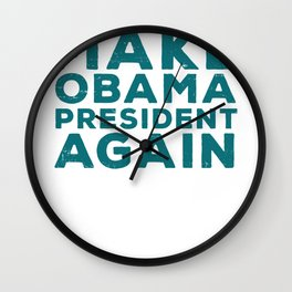 Make Obama President Again Baller Graphic Wall Clock