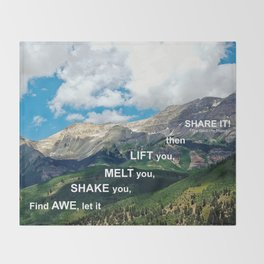 Find Awe and Share It! Throw Blanket