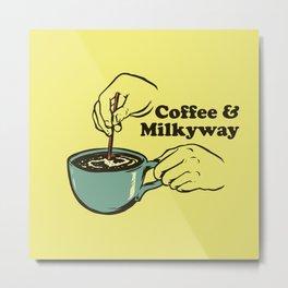 Coffee & Milkyway Metal Print